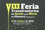 La Feria el Aceite y el Olivar pondrá de relieve la importancia de las explotaciones olivareras en Arribes